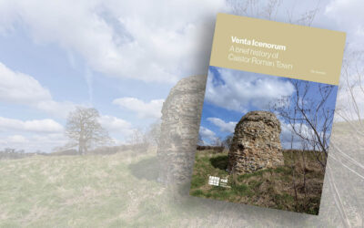Venta Icenorum – a brief history of Caistor Roman Town
